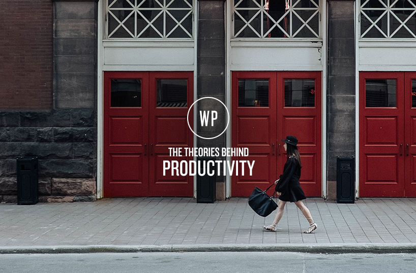 The Theories Behind Productivity